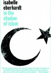 Okładka książki In the shadow of islam Isabelle Eberhardt