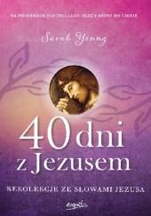 Okładka książki 40 dni z Jezusem. Rekolekcje ze słowami Jezusa Sarah Young
