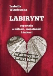 Okładka książki Labirynt Izabella Wlazłowska