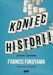 Okładka książki Koniec historii i ostatni człowiek Francis Fukuyama
