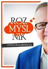 Okładka książki Rozmyślnik Jacek Walkiewicz