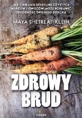 Okładka książki Zdrowy brud Maya Shetreat-Klein