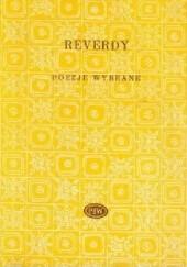 Okładka książki Poezje wybrane Pierre Reverdy