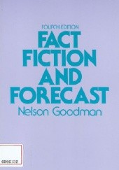 Okładka książki Fact, Fiction and Forecast Nelson Goodman