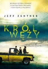Okładka książki Król węży Jeff Zentner