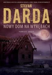 Okładka książki Nowy dom na Wyrębach Stefan Darda
