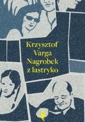 Okładka książki Nagrobek z lastryko Krzysztof Varga