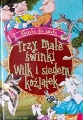 Okładka książki Trzy małe świnki. Wilk i siedem koźlątek