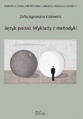 Okładka książki Język polski. Wykłady z metodyki Zofia Agnieszka Kłakówna