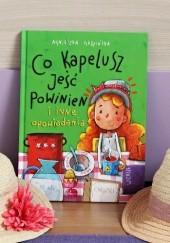 Okładka książki Co kapelusz jeść powinien i inne opowiadania Agnieszka Gadzińska