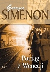 Okładka książki Pociąg z Wenecji Georges Simenon