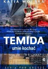 Okładka książki Temida umie kochać Katia Wolska