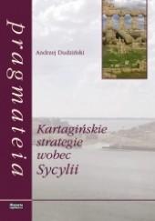 Okładka książki Kartagińskie strategie wobec Sycylii Andrzej Dudziński