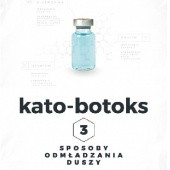 Okładka książki Kato-botoks. Trzy sposoby odmładzania duszy Szymon Hołownia