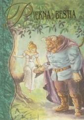 Okładka książki Piękna i Bestia praca zbiorowa