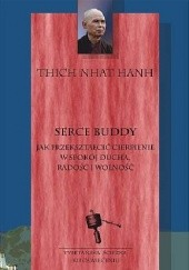 Okładka książki Serce Buddy Thích Nhất Hạnh