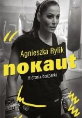 Okładka książki Nokaut. Historia bokserki Agnieszka Rylik