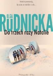 Okładka książki Do trzech razy Natalie Olga Rudnicka