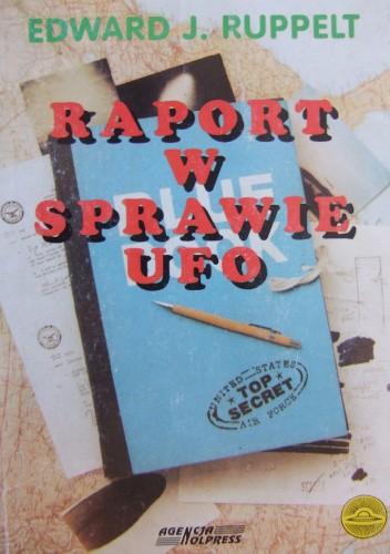 Okładka książki Raport w sprawie UFO Edward J. Ruppelt