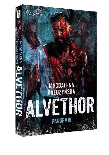 Okładka książki Alvethor.Pandemia Magdalena Maria Kałużyńska