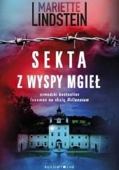 Okładka książki Sekta z Wyspy Mgieł Mariette Lindstein