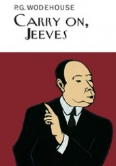 Okładka książki Carry on, Jeeves Pelham Grenville Wodehouse