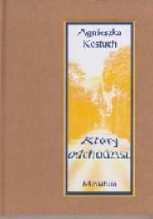 Okładka książki Który odchodzisz Agnieszka Kostuch
