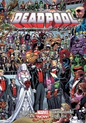 Okładka książki Deadpool: Deadpool się żeni Daniel Way, Mark Waid, Joe Kelly, Fabian Nicieza, Gerry Duggan, Brian Posehn, Scott Koblish