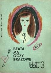 Okładka książki Beata ma oczy brązowe Wojciech Wiśniewski
