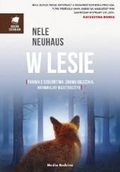 Okładka książki W lesie Nele Neuhaus
