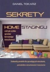 Okładka książki Sekrety home stagingu Daniel Tokarz