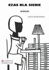 Okładka książki Czas dla siebie Aneta Skorupińska