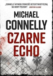 Okładka książki Czarne echo Michael Connelly