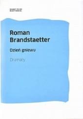 Okładka książki Dzień gniewu. Dramaty Roman Brandstaetter