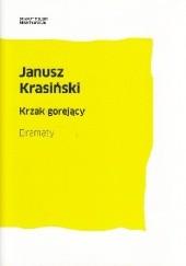 Okładka książki Krzak gorejący. Dramaty Janusz Krasiński