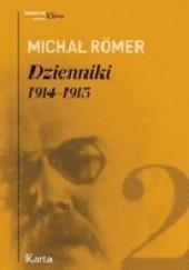 Okładka książki Dzienniki 1914-1915. Tom 2 Michał Römer