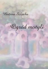 Okładka książki Ogród motyli Bożena Szlucha