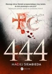 Okładka książki 444 Maciej Siembieda