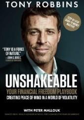 Okładka książki Unshakeable: Your Financial Freedom Playbook Anthony Robbins
