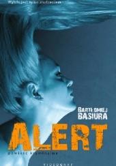 Okładka książki Alert Bartłomiej Basiura