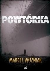 Okładka książki Powtórka Marcel Woźniak