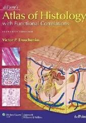 Okładka książki Di Fiore's Atlas of Histology with Functional Correlations Victor Eroschenko