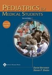 Okładka książki Pediatrics for Medical Students Daniel Bernstein,Steven P. Shelov