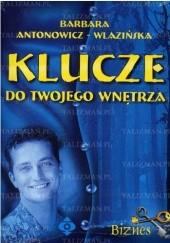 Okładka książki Klucze do Twojego wnętrza - biznes Barbara Antonowicz-Wlazińska