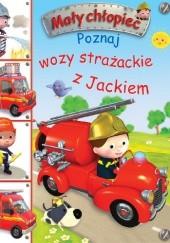 Okładka książki Poznaj wozy strażackie z Jackiem Émilie Beaumont,Nathalie Bélineau
