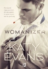 Okładka książki Womanizer Katy Evans
