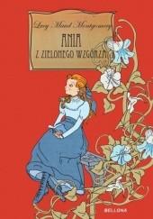 Okładka książki Ania z Zielonego Wzgórza. Wydanie zbiorcze Lucy Maud Montgomery