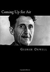 Okładka książki Coming Up for Air George Orwell