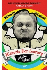 Okładka książki Historia bez cenzury 2: Polskie koksy Wojciech Drewniak