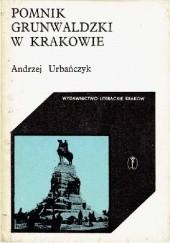 Okładka książki Pomnik Grunwaldzki w Krakowie